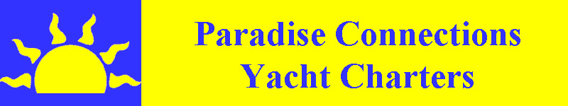 Paradise Connections Yacht Charters